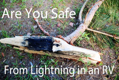 25 Are You Safe from Lightning in an RV